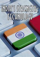 India's strength-Technology