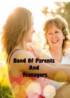 Bond Of Parents And Teenagers