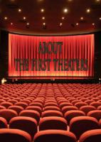 ABOUT THE FIRST THEATERS