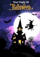 That Night Of Halloween
