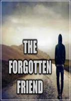 The Forgotten Friend