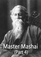 Master Mashai (Part 4)