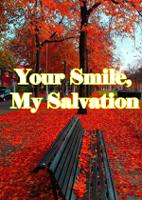 Your Smile, My Salvation
