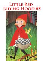 Little Red Riding Hood #5