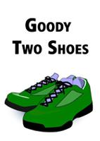 Goody Two Shoes