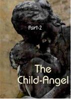 The Child's Return (Part 2)