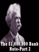 The £1,000,000 Bank Note-Part2