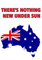 THERE'S NOTHING NEW UNDER SUN