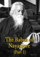 The Babus of Nayanjore (Part 1