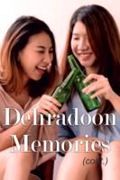 Ch 3. Dehradoon Memories