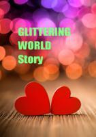 Glittering World Story