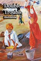 Double Trouble (Indonesia)