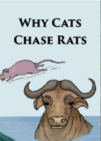 Why Cats Chase Rats