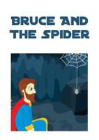 Bruce And The Spider