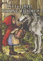 Little Red Riding Hood #3