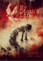 My Death's Life