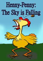 Henny-Penny:The Sky is Falling