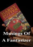 Musings Of A Fantasizer