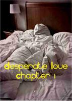 Desperate Love - Chapter 1
