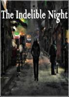 The Indelible Night