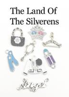 The Land Of The Silverens