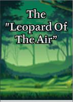 """The """"Leopard Of The Air"""""""