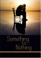 Something To Nothing