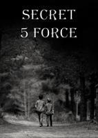Secret 5 Force
