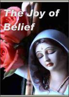 The Joy of Belief