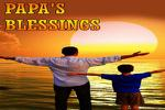 Papa'S Blessings