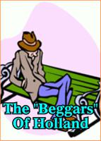 """The """"Beggars"""" Of Holland"""