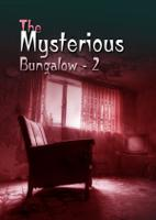 The Mysterious Bungalow - 2