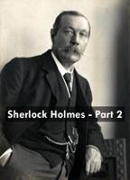Sherlock Holmes - Part 2