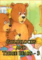 Goldilocks and Three Bears #3