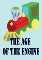 THE AGE OF THE ENGINE