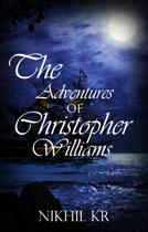 The Adventure Of Christopher Williams