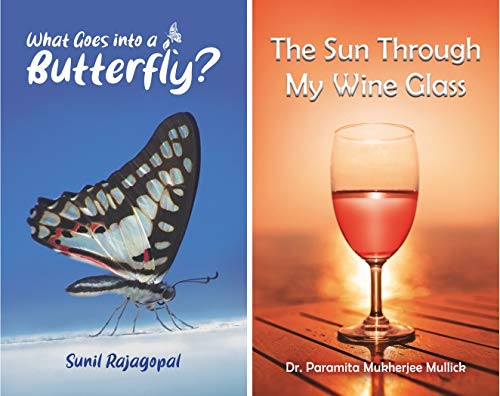 Combo of two poetry collection that are truly magical : What Goes into a Butterfly + The Sun Through My Wine Glass