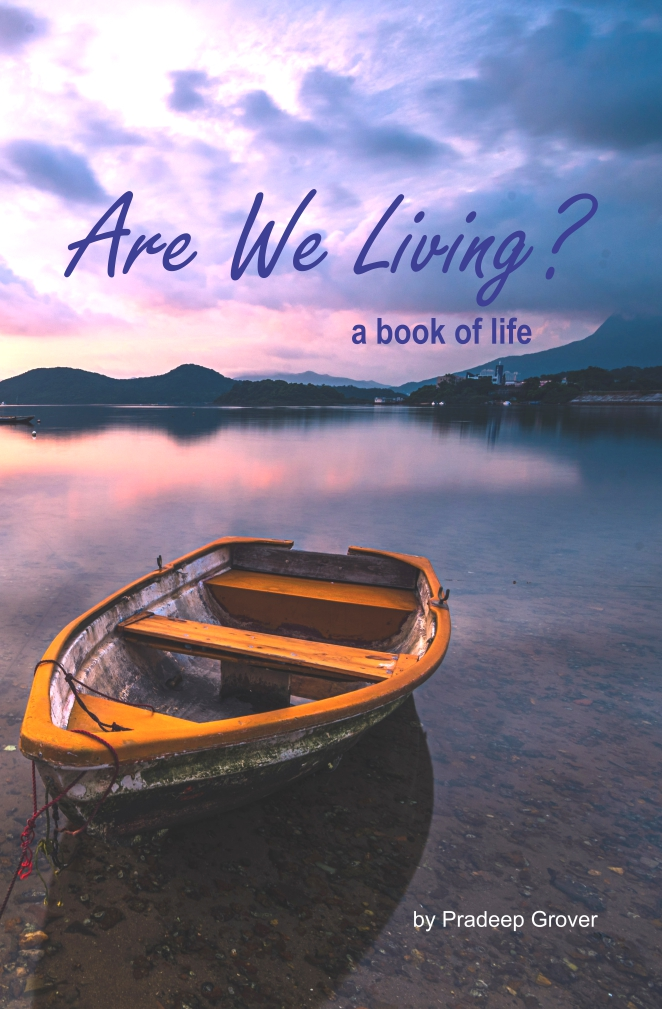 Are We Living? - A Book of Life