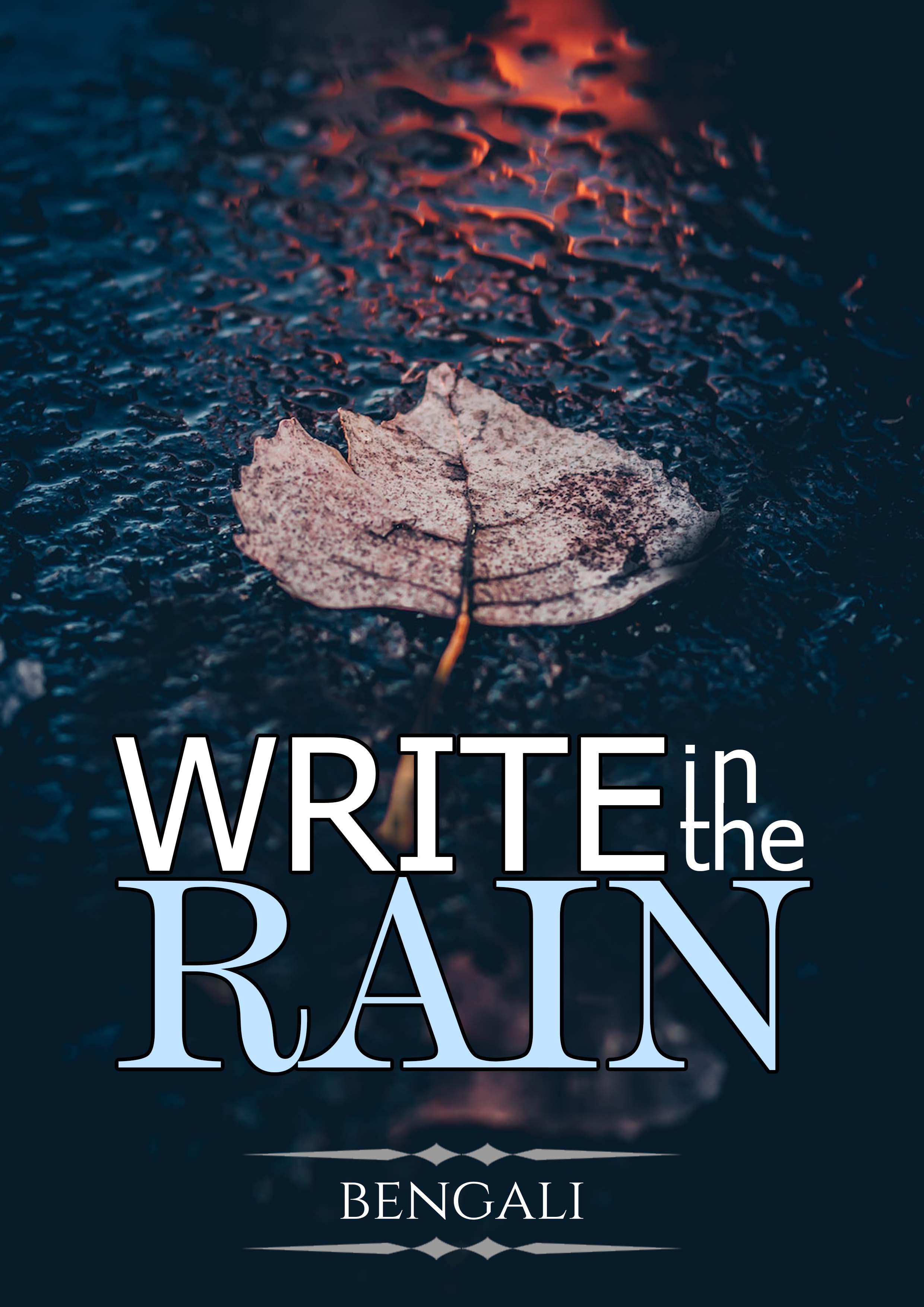 Write In The Rain - Bengali