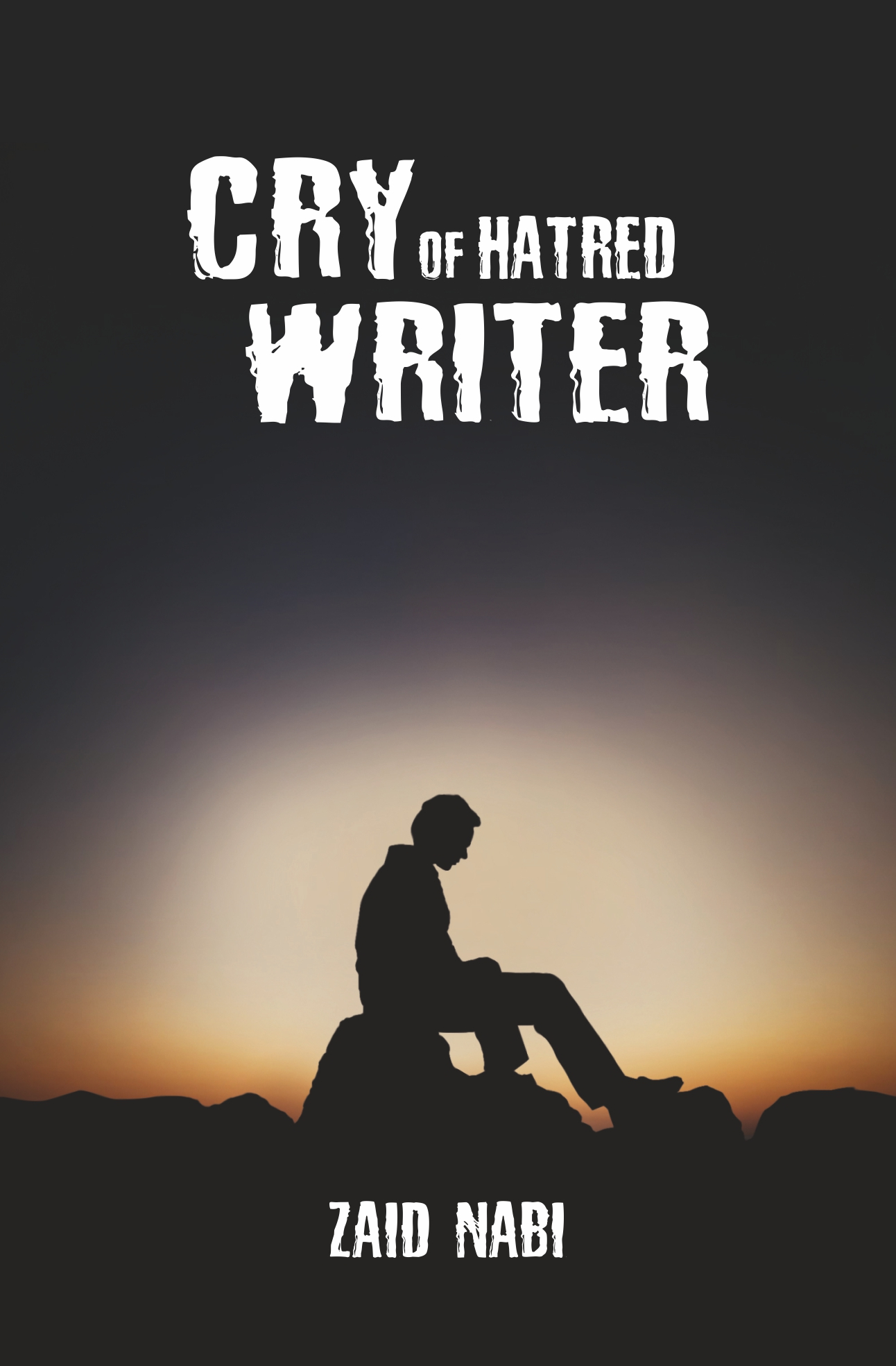 Cry Of Hatred Writer (Pre-launch)
