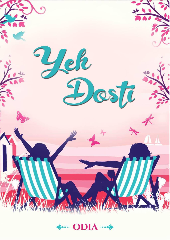 Ye Dosti : Odia