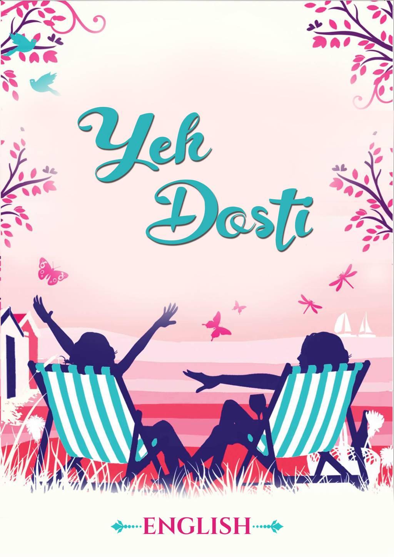 Ye Dosti - English