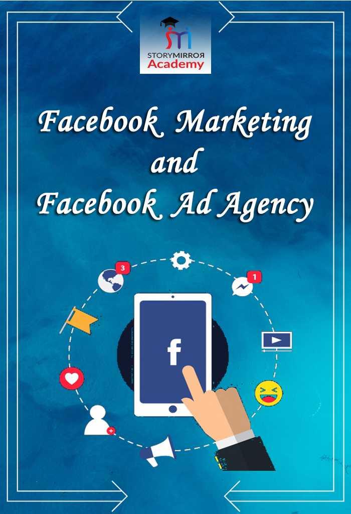 फेसबुक मार्केटिंग और फेसबुक विज्ञापन (Facebook Marketing & Facebook Ads)