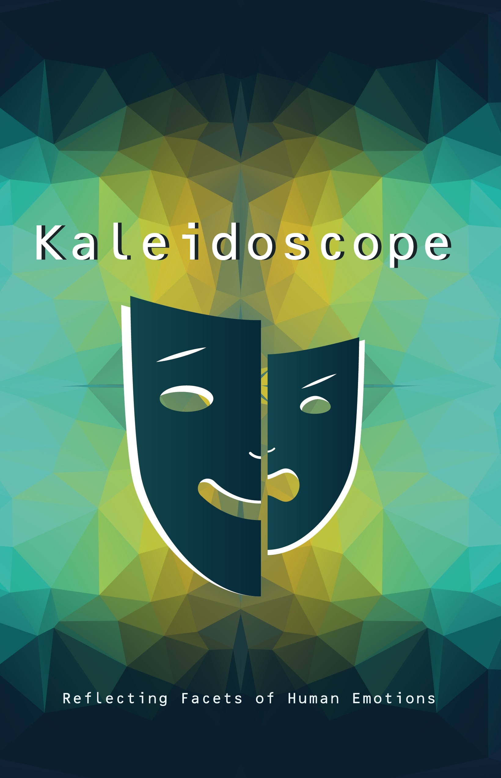 Kaleidoscope - Reflecting Facets of Human Emotions