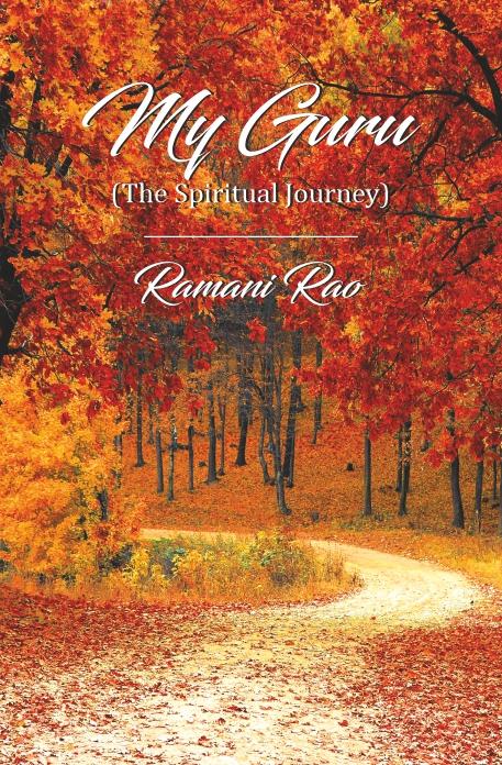 My Guru : The Spiritual Journey