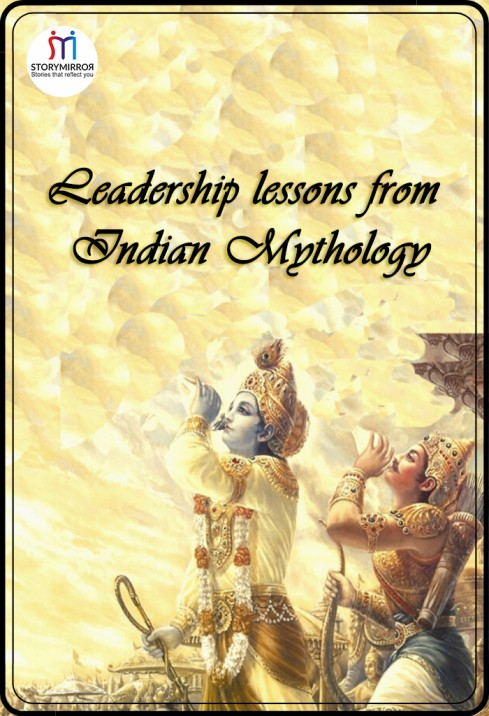 Leadership lessons from Indian Mythology
