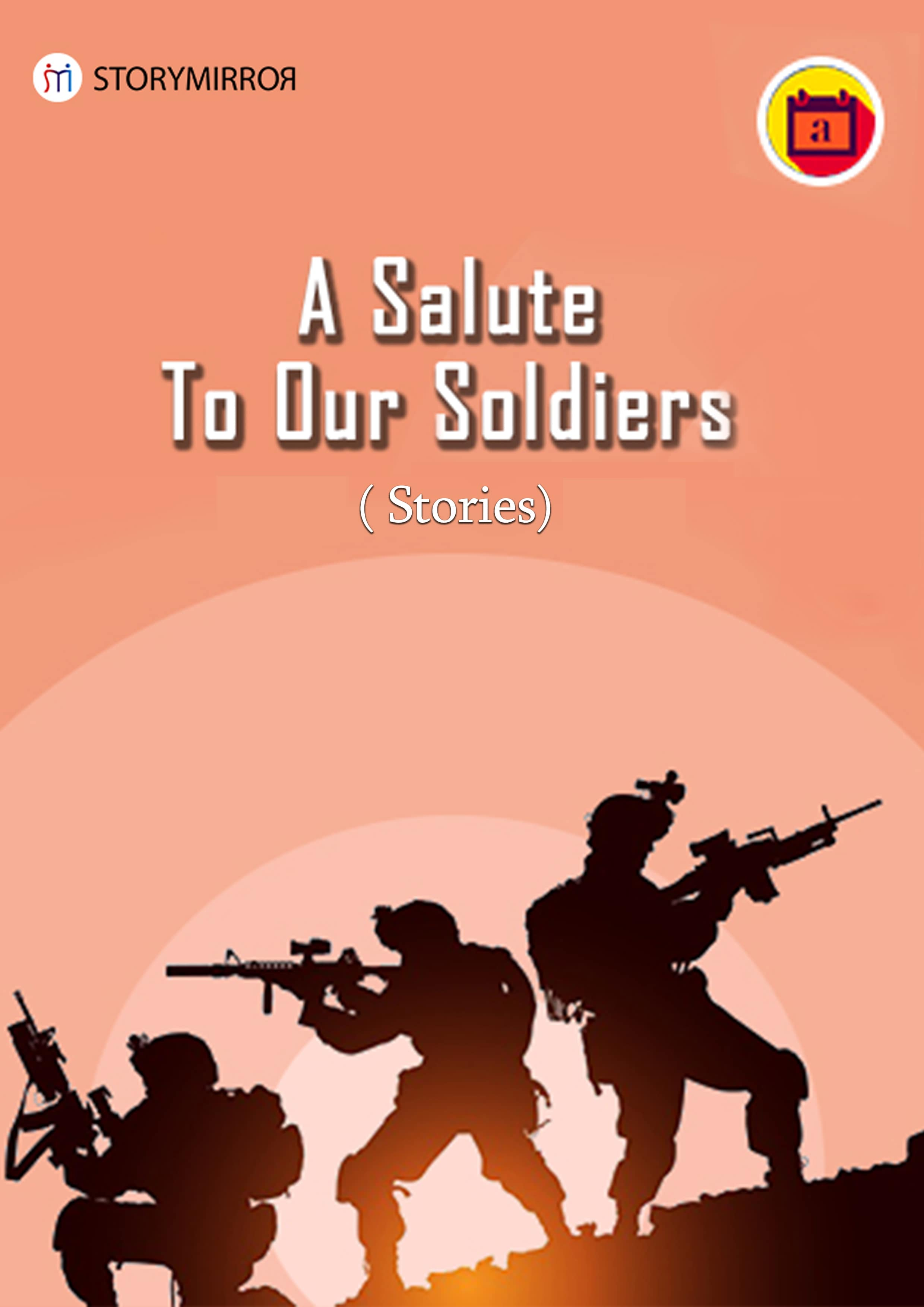 A Salute to Our Soldiers - Stories