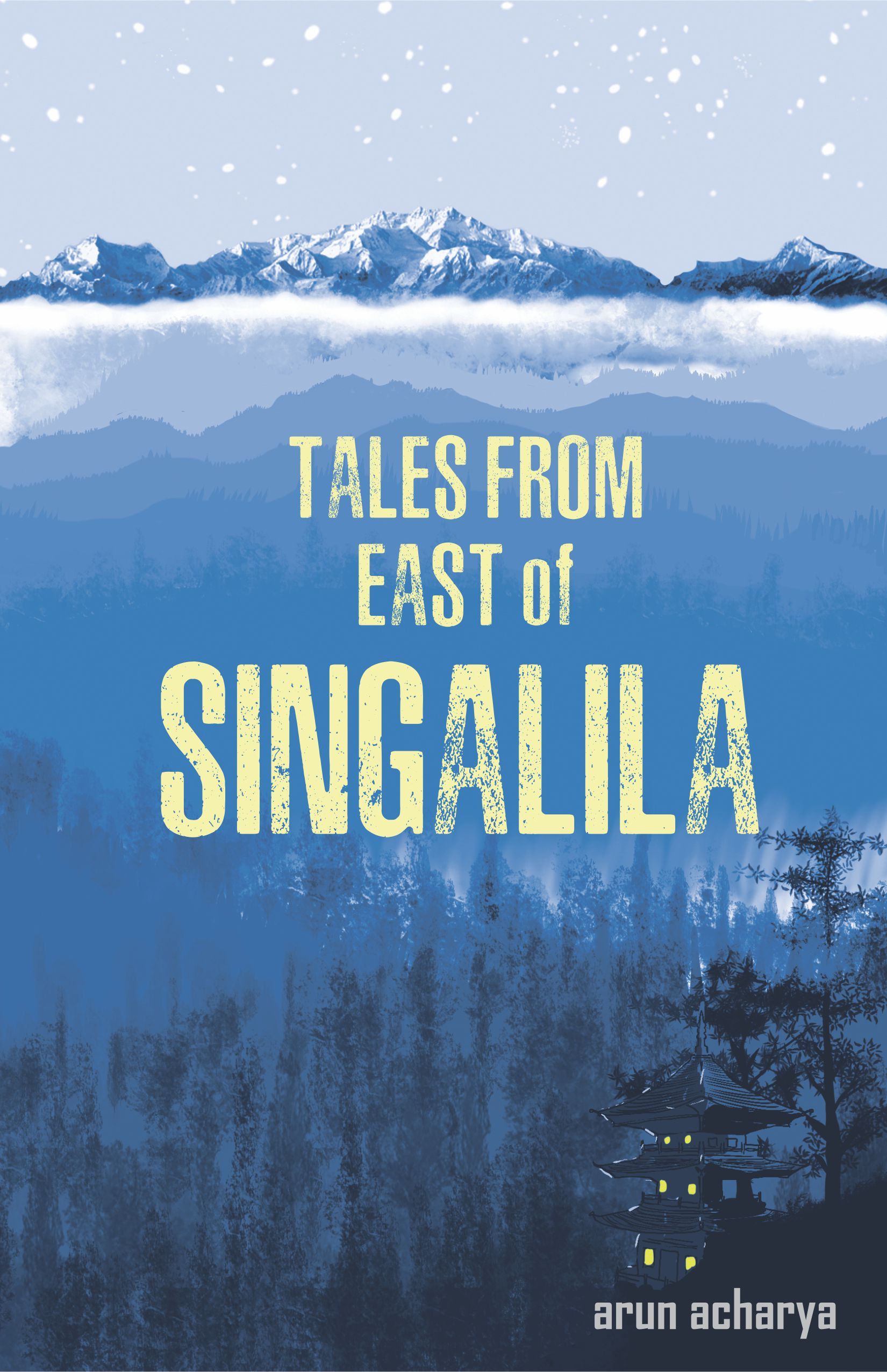 Tales From The East Of Singalila