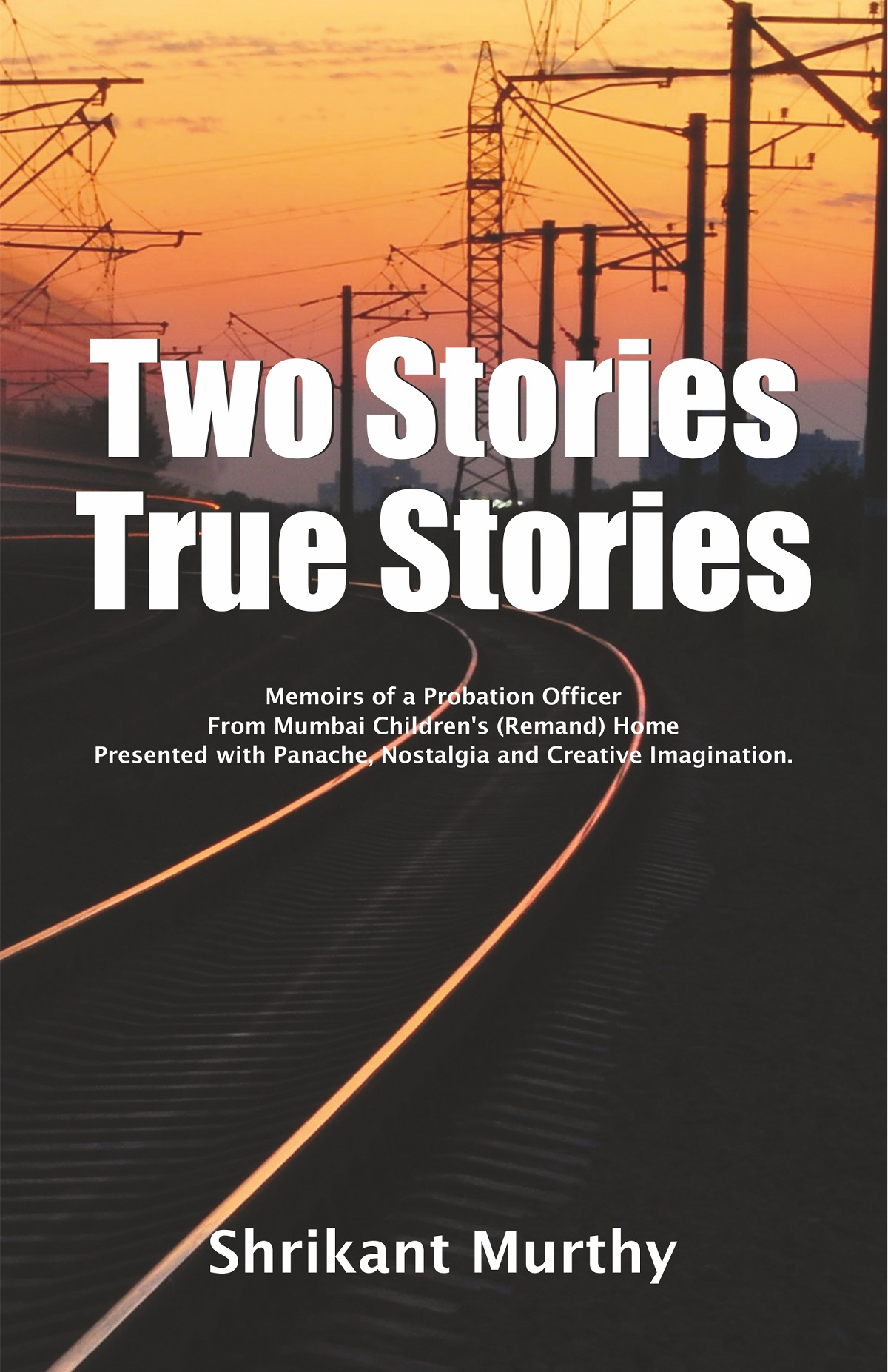 Two Stories True Stories